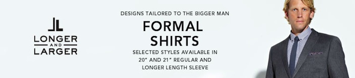 Longer and Larger Formal Shirts